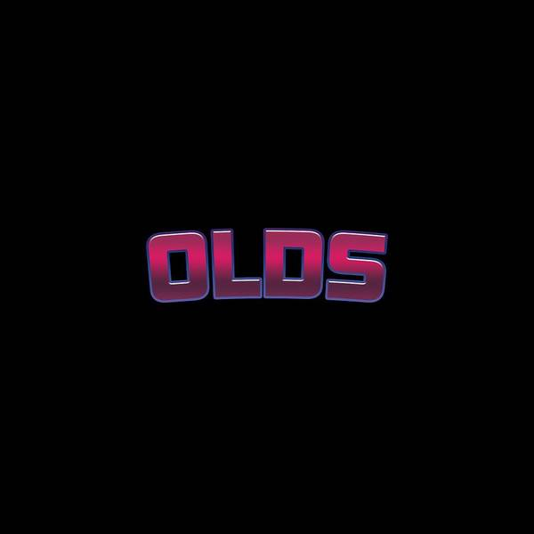 Old Town Digital Art - Olds #olds by TintoDesigns