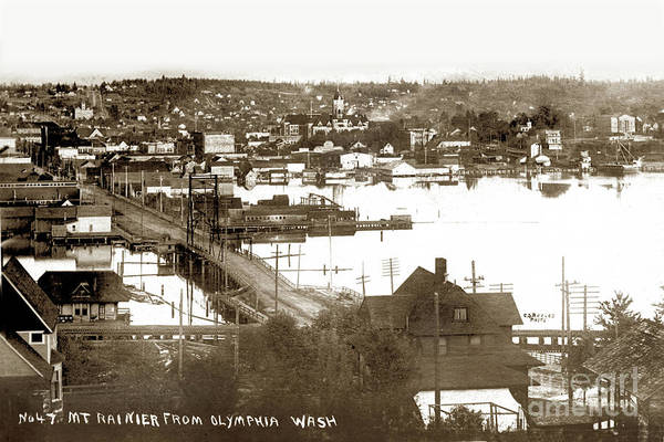 Photograph - Olympia From Around 1904, Looking Across The Fourth Avenue Bridge Over The Mouth Of The Deschutes Ri by California Views Archives Mr Pat Hathaway Archives