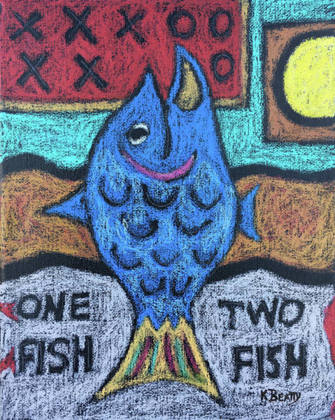 Painting - One Fish Two Fish by Karla Beatty