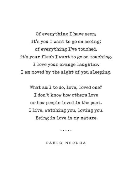 Wall Art - Mixed Media - Pablo Neruda Quote 04 - Philosophical - Minimal, Sophisticated, Modern, Classy Typewriter Print by Studio Grafiikka