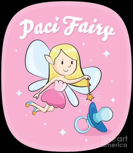 Growing Up Digital Art - Pacifier Fairy For Girls Cute Paci Fairy Gift Idea by Festivalshirt