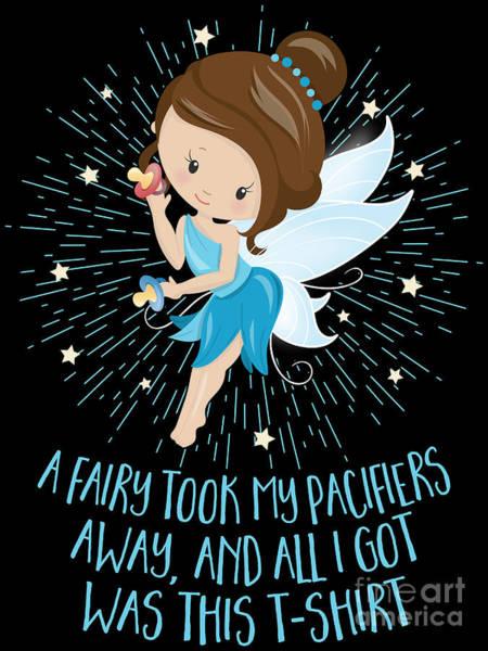 Growing Up Digital Art - Pacifier Fairy Gift Idea Paci Fairy For Girlsboys by Festivalshirt