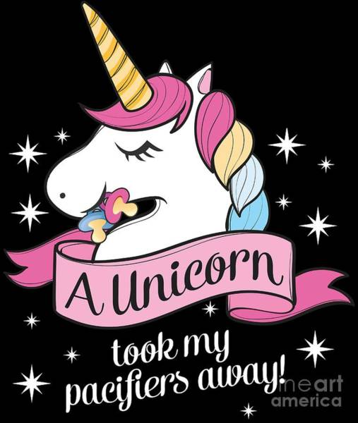 Growing Up Digital Art - Pacifier Fairy Gift Idea Unicorn Took My Paci Away by Festivalshirt