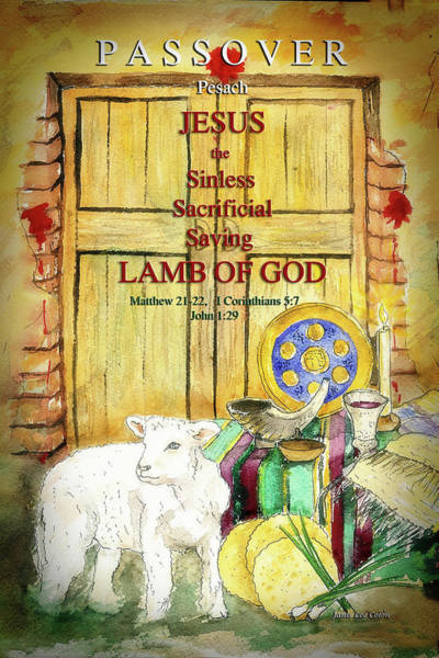 Digital Art - Passover - Jesus - Lamb Of God by Janis Lee Colon