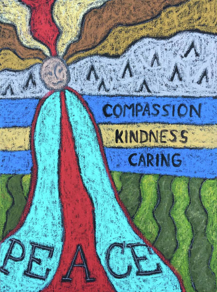 Scumble Wall Art - Painting - Peace Compassion Kindness Caring by Karla Beatty