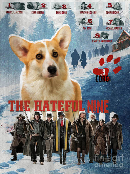 Wall Art - Painting - Pembroke Welsh Corgi Art The Hateful Eight Movie Poster by Sandra Sij