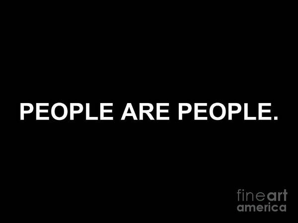 Digital Art - People Are People by Walter Neal