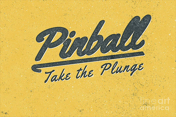 Wall Art - Digital Art - Pinball Take The Plunge by Edward Fielding