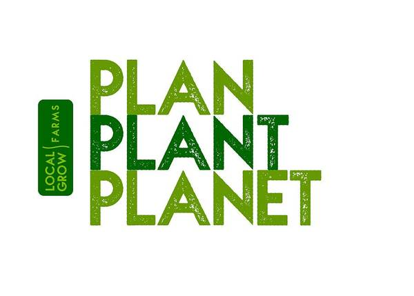 Drawing - Plan Plant Planet - Two Greens With Local Grow Farms Logo by Charlie Szoradi