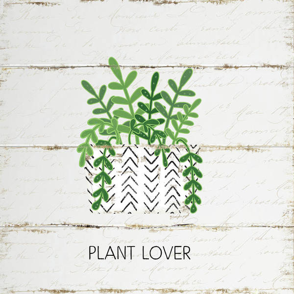 Wall Art - Digital Art - Plant Lover by Jennifer Pugh