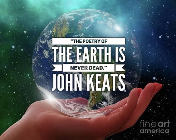 Wall Art - Digital Art - Poetry Of The Earth - John Keats by Esoterica Art Agency