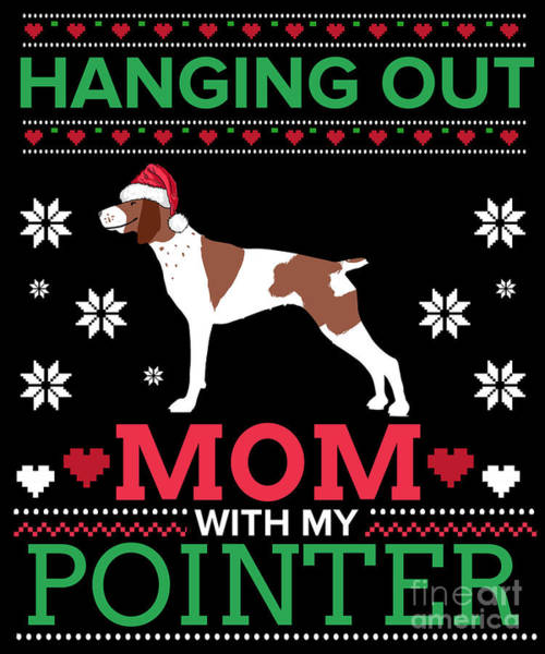Ugly Digital Art - Pointer Ugly Christmas Sweater Xmas Gift by TeeQueen2603