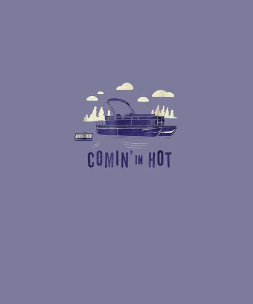 Wall Art - Digital Art - Pontoon Captain Shirt - Funny Comin' In Hot Boating Tee by Unique Tees
