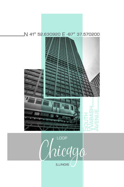 Wall Art - Photograph - Poster Art Chicago Loop - Turquoise by Melanie Viola