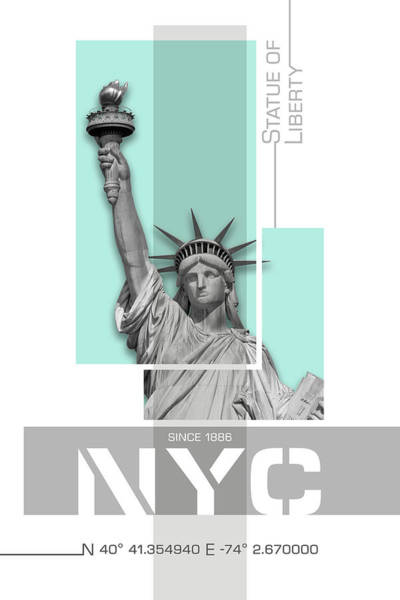 Wall Art - Photograph - Poster Art Nyc Statue Of Liberty - Turquoise by Melanie Viola