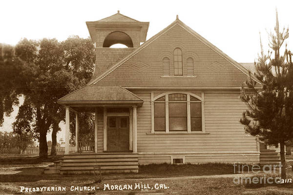 Photograph - Presbyterian Church - Morgan Hill, California Circa 1910 by California Views Archives Mr Pat Hathaway Archives