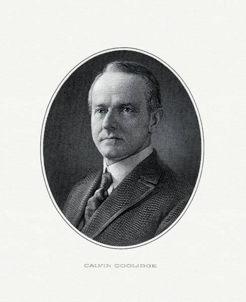 Coolidge Painting - President Calvin Coolidge by The Bureau of Engraving and Printing
