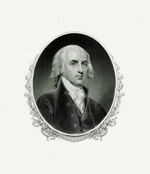 Wall Art - Painting - President James Madison by The Bureau of Engraving and Printing