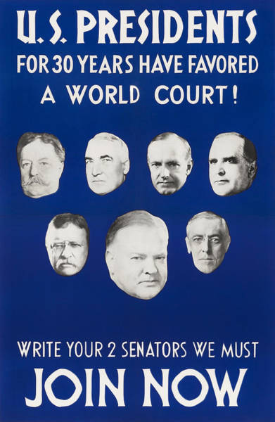 Wall Art - Mixed Media - Presidents For 30 Years Have Favored A World Court - 1931 by War Is Hell Store