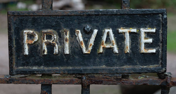Photograph - Private Sign With Rusted White Letters by Scott Lyons