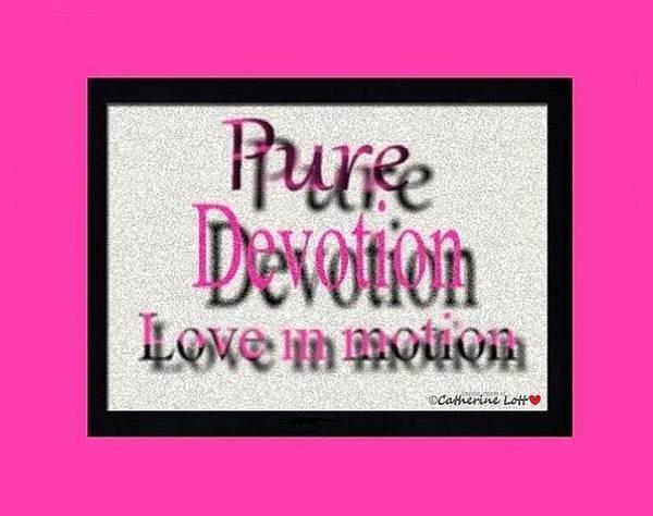 Digital Art - Pure Devotion by Catherine Lott