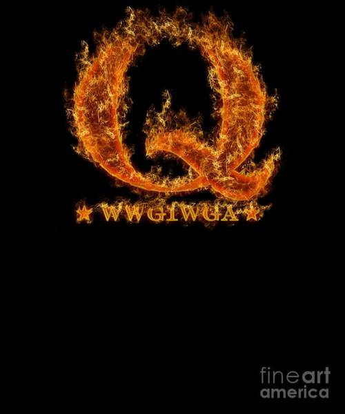Q Digital Art - Qanon Wwg1wga Q Anon Fire Great Awakening by Henry B