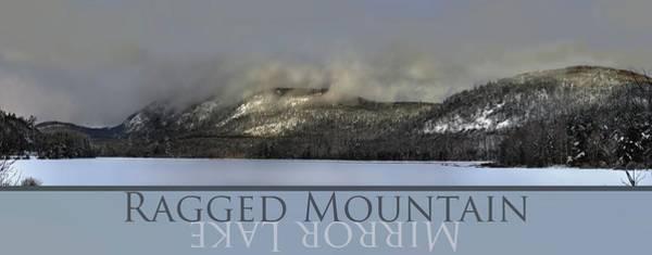 Photograph - Ragged Mountain Mirror Lake by John Meader