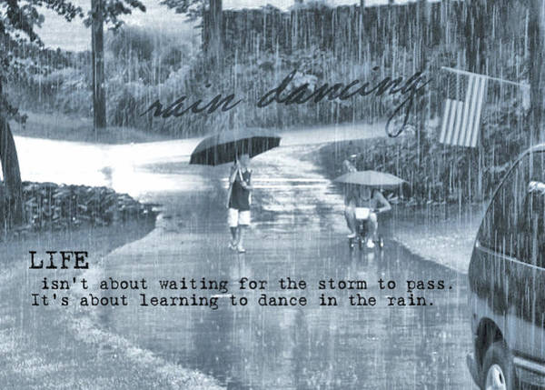 Rain Dance Quote Art Print