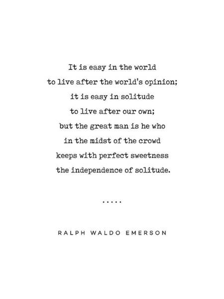 Thoughts Mixed Media - Ralph Waldo Emerson 03 - Solitude Quote - Minimal, Sophisticated, Modern, Classy Typewriter Print by Studio Grafiikka