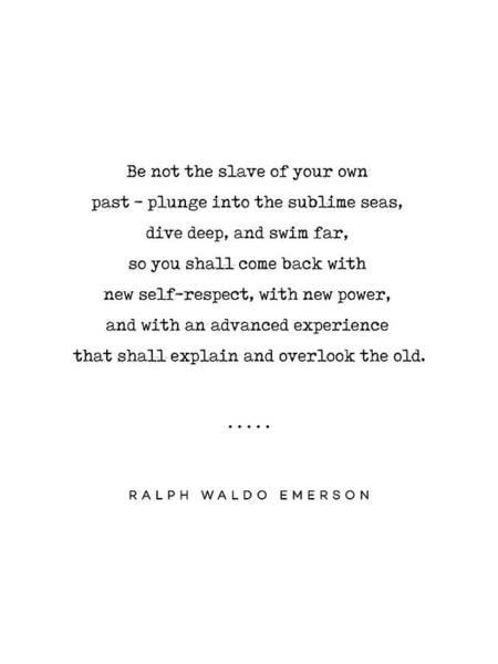 Wall Art - Mixed Media - Ralph Waldo Emerson Quote 04 - Minimal, Sophisticated, Modern, Classy Typewriter Print - Motivation by Studio Grafiikka