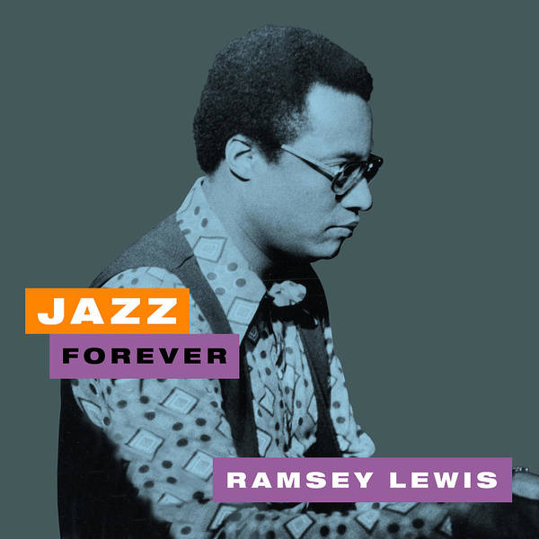 Jazz Trio Digital Art - Ramsey Lewis - Jazz Forever by David Richardson