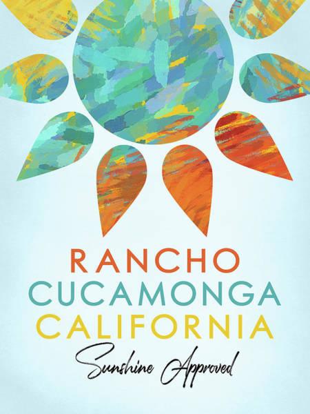 Wall Art - Digital Art - Rancho Cucamonga California Sunshine by Flo Karp