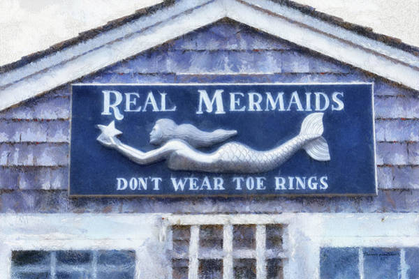 Wall Art - Photograph - Real Mermaids Provincetown Cape Cod Massachusetts Signage Pa by Thomas Woolworth