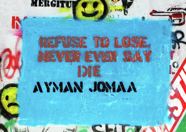 Wall Art - Photograph - Refuse To Lose by Munir Alawi