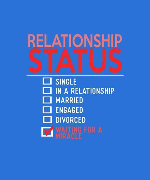 Photograph - Relationship Status by Shopzify