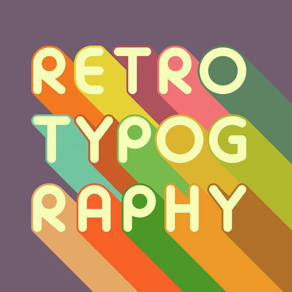 Wall Art - Digital Art - Retro Typography by Jazzberry Blue