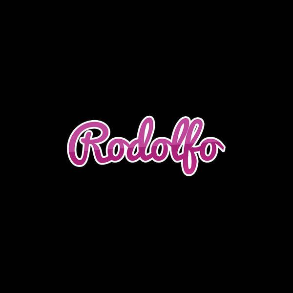 Wall Art - Digital Art - Rodolfo #rodolfo by TintoDesigns