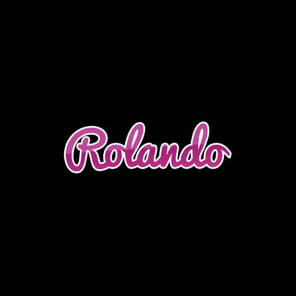 Wall Art - Digital Art - Rolando #rolando by Tinto Designs