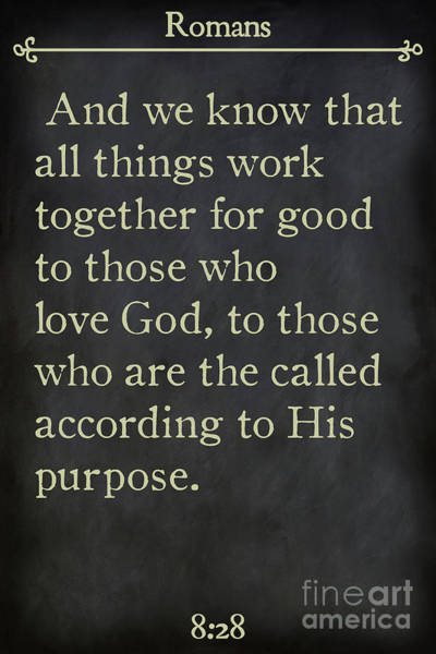Painting - Romans 8 28. Inspirational Quotes Wall Art Collection by Mark Lawrence