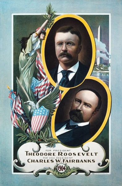 Wall Art - Painting - Roosevelt And Fairbanks Campaign Poster - 1904  by War Is Hell Store