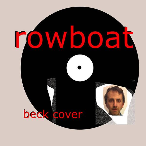 Digital Art - Rowboat Beck Cover Poster by Artist Dot