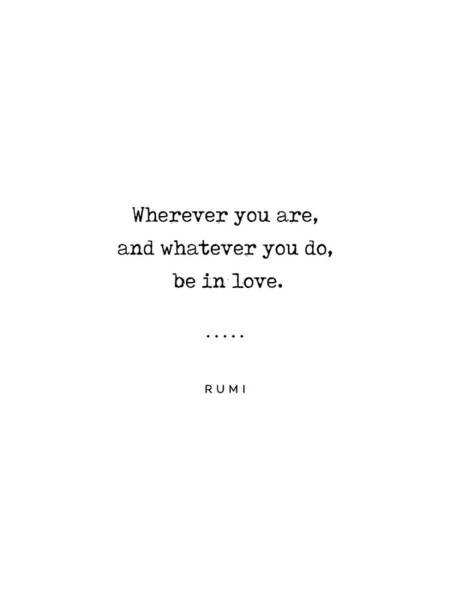 Wall Art - Mixed Media - Rumi Quote On Love 16 - Minimal, Sophisticated, Modern, Classy Typewriter Print - Be In Love by Studio Grafiikka