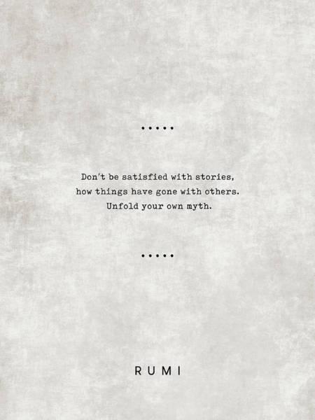 Rumi Wall Art - Mixed Media - Rumi Quotes 08 - Literary Quotes - Typewriter Quotes - Rumi Poster - Sufi Quotes - Unfold Your Myth by Studio Grafiikka