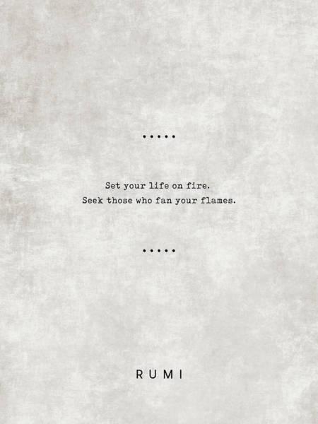 Rumi Wall Art - Mixed Media - Rumi Quotes 12 - Literary Quotes - Typewriter Quotes - Rumi Poster - Sufi Quotes - Life On Fire by Studio Grafiikka