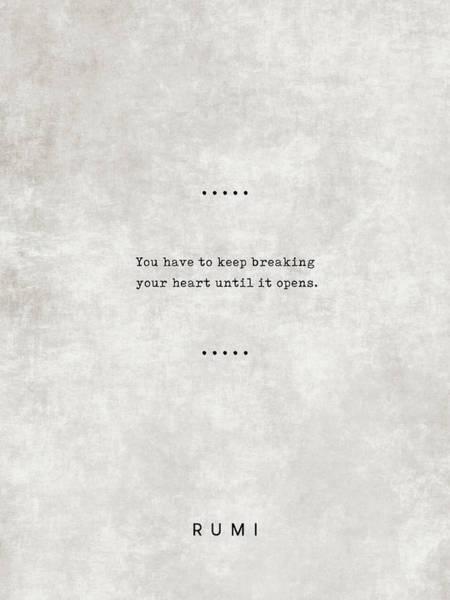 Rumi Wall Art - Mixed Media - Rumi Quotes 17 - Literary Quotes - Typewriter Quotes - Rumi Poster - Sufi Quotes - Heart by Studio Grafiikka