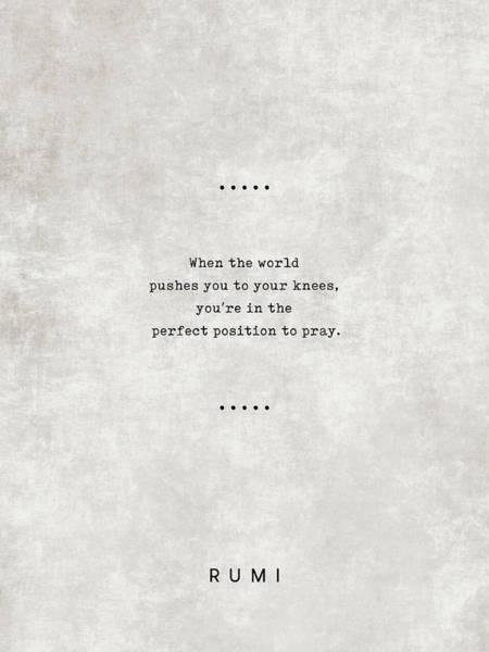 Rumi Wall Art - Mixed Media - Rumi Quotes 18 - Literary Quotes - Typewriter Quotes - Rumi Poster - Sufi Quotes - Prayer by Studio Grafiikka