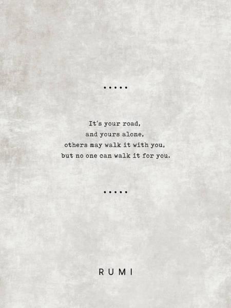 Rumi Wall Art - Mixed Media - Rumi Quotes 21 - Literary Quotes - Typewriter Quotes - Rumi Poster - Sufi Quotes - Road by Studio Grafiikka