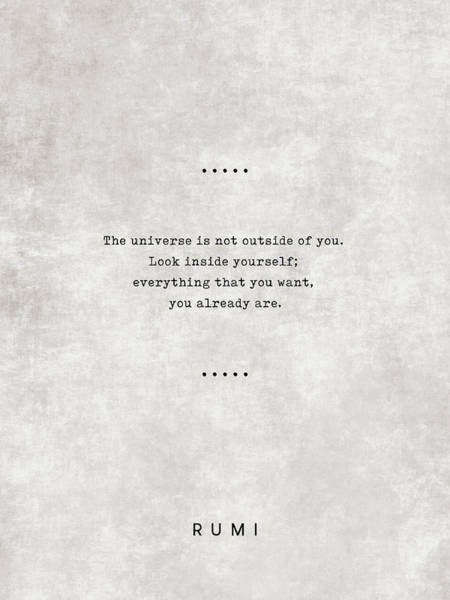 Rumi Wall Art - Mixed Media - Rumi Quotes 22 - Everything That You Want, You Already Are -  Typewriter Quotes - Sufi Quotes by Studio Grafiikka