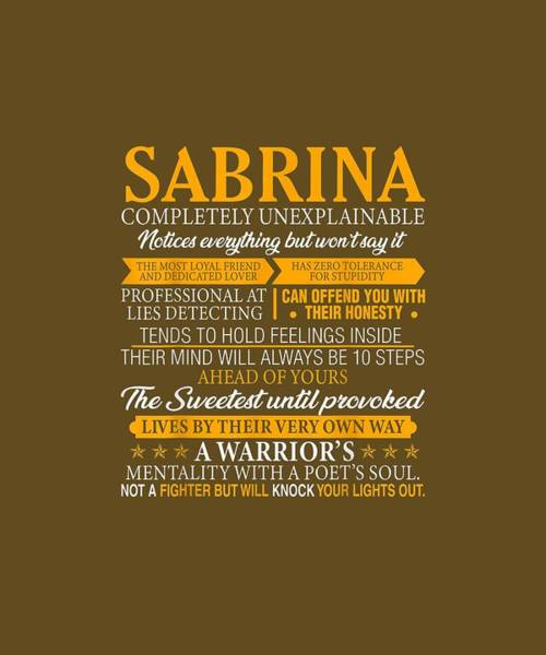 Wall Art - Digital Art - Sabrina Completely Unexplainable Shirt First Name Tee by Unique Tees