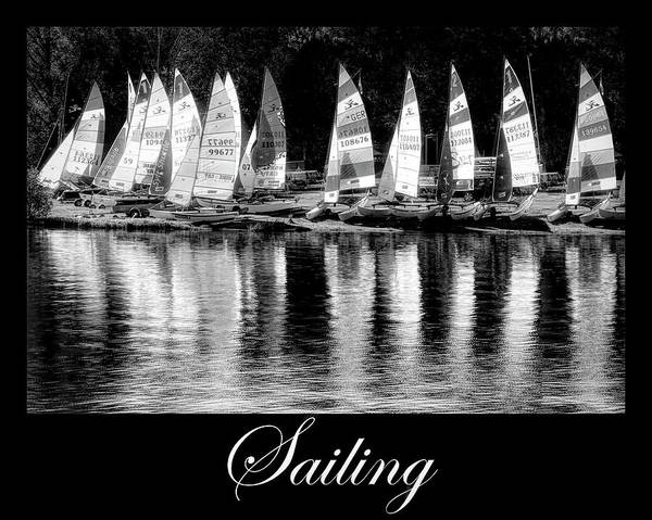 Photograph - Sailing Art In Black And White by Debra and Dave Vanderlaan